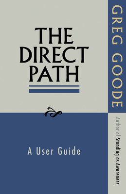 The Direct Path: A User Guide - Goode, Greg