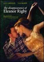 The Disappearance of Eleanor Rigby - Ned Benson