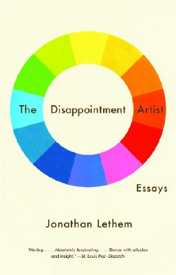 The Disappointment Artist: And Other Essays - Lethem, Jonathan