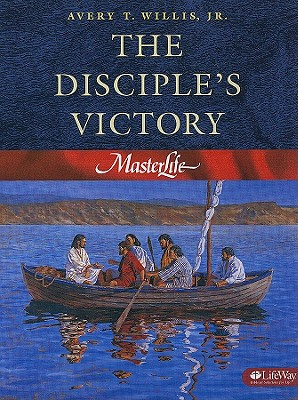The Disciple's Victory - Willis, Avery T
