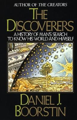 The Discoverers - Boorstin, Daniel J