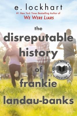 The Disreputable History of Frankie Landau-Banks - Lockhart, E