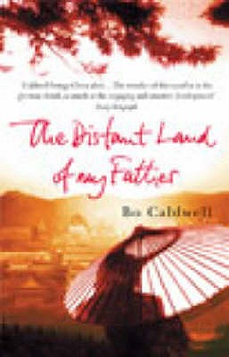The Distant Land Of My Father - Caldwell, Bo