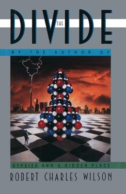 The Divide - Wilson, Robert Charles