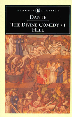 The Divine Comedy: Volume 1: Hell - Alighieri, Dante, and Sayers, Dorothy L (Translated by), and Sayers, Dorothy L (Introduction by)