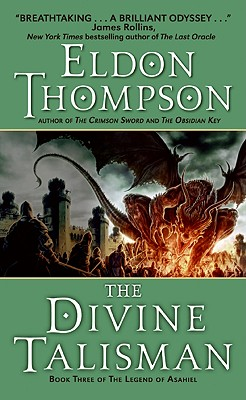 The Divine Talisman - Thompson, Eldon