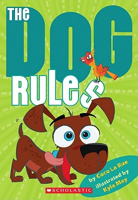 The Dog Rules - La Rue, Coco