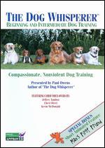 The Dog Whisperer: Beginning and Intermediate Dog Training -