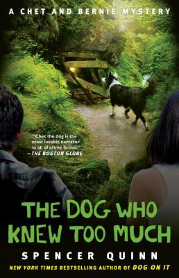 The Dog Who Knew Too Much - Quinn, Spencer