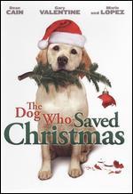 The Dog Who Saved Christmas - Michael Feifer