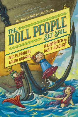 The Doll People Set Sail - Martin, Ann M, and Godwin, Laura