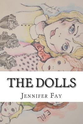 The Dolls - Fay, Jennifer Jo