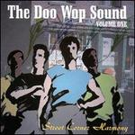 The Doo Wop Sound, Vol. 1: Street Corner Harmony