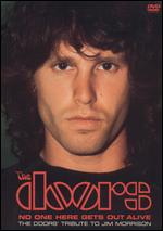 The Doors: No One Here Gets Out Alive - The Doors' Tribute To Jim Morrison - Gordon Forbes III