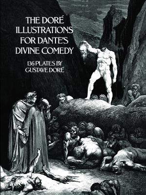 The Dore Illustrations for Dante's Divine Comedy - Dore, Gustave