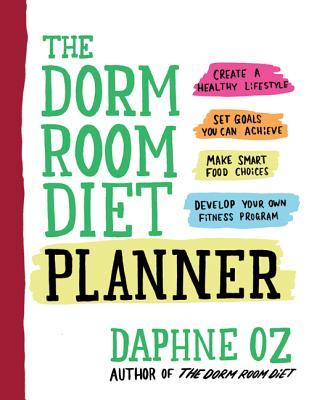 The Dorm Room Diet Planner - Oz, Daphne