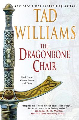 The Dragonbone Chair - Williams, Tad