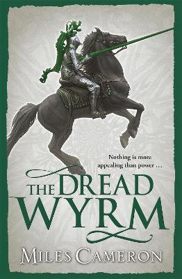 The Dread Wyrm - Cameron, Miles