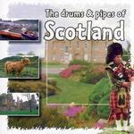 The Drums and Pipes of Scotland