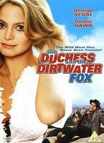 The Duchess and the Dirtwater Fox - Melvin Frank