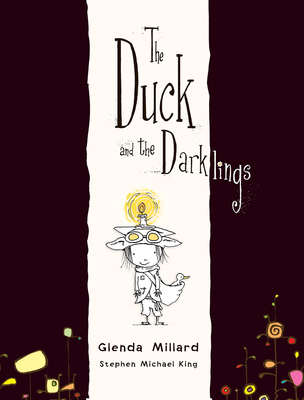 The Duck and the Darklings - King, Stephen Michael, and Millard, Glenda