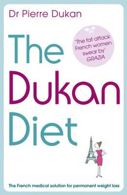 The Dukan Diet - Dukan, Pierre