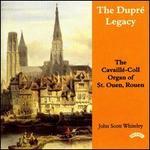 The Dupré Legacy