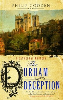 The Durham Deception - Gooden, Philip