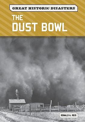 The Dust Bowl - Reis, Ronald A