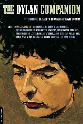 The Dylan Companion - Thomson, Elizabeth, and Gutman, David