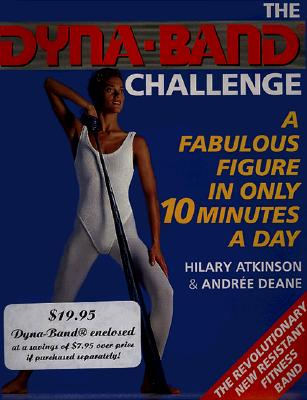 The Dyna-Band Challenge - Atkinson, Hilary, and Deane, Andree