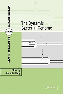 The Dynamic Bacterial Genome - Mullany, Peter (Editor)