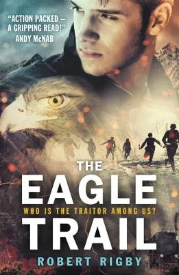 The Eagle Trail - Rigby, Robert