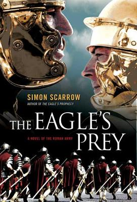 The Eagle's Prey - Scarrow, Simon