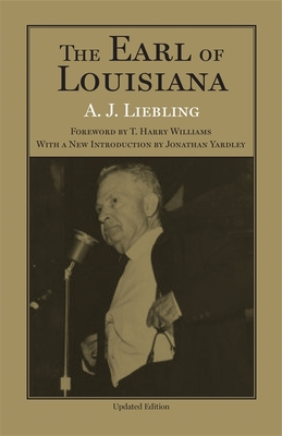 The Earl of Louisiana - Liebling, A J
