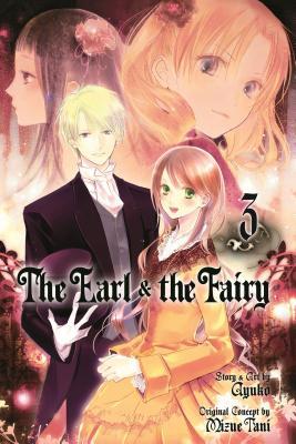 The Earl & the Fairy, Volume 3 - Ayuko