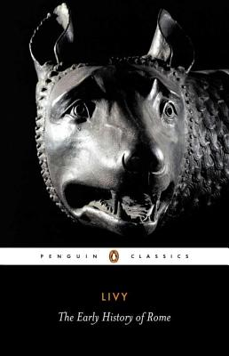 The Early History of Rome - Livy, Titus
