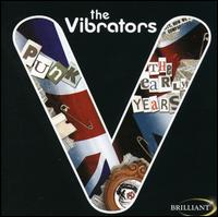 The Early Years: With Riot - The Vibrators