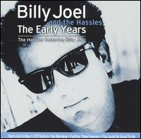 The Early Years - Billy Joel and the Hassles