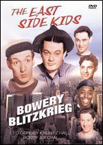 The East Side Kids: Bowery Blitzkrieg