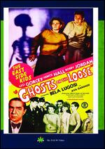 The East Side Kids: Ghosts on the Loose - William Beaudine