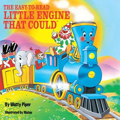 The Easy-To-Read Little Engine That Could - Piper, Watty