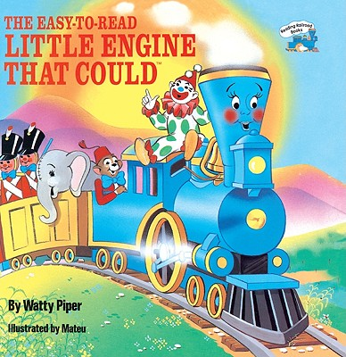 The Easy-To-Read Little Engine That Could - Piper, Watty, PSE, and Retan, Walter (Adapted by)