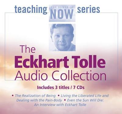 The Eckhart Tolle Audio Collection - Tolle, Eckhart