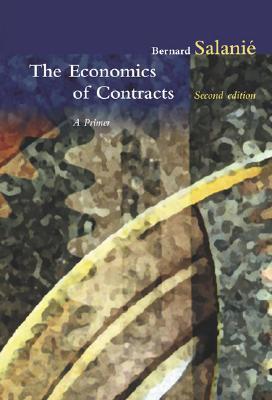 The Economics of Contracts: A Primer - Salanie, Bernard