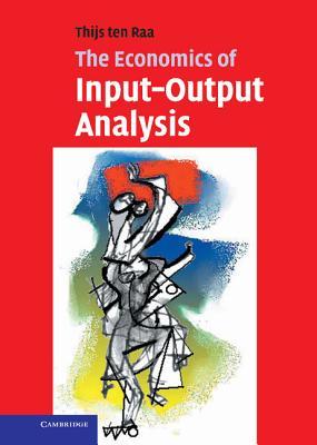 The Economics of Input-Output Analysis - ten Raa, Thijs
