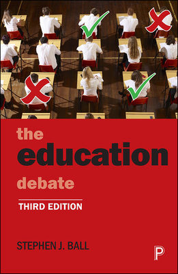 The education debate - Ball, Stephen J.