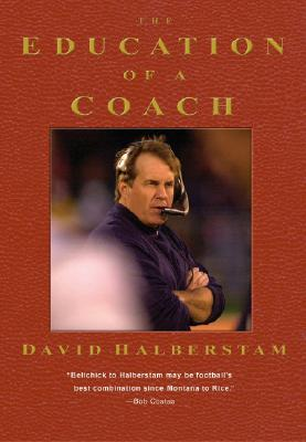 The Education of a Coach - Halberstam, David