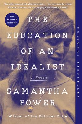 The Education of an Idealist: A Memoir - Power, Samantha