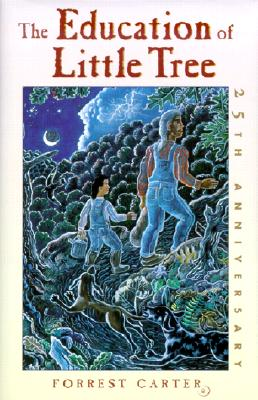 The Education of Little Tree - Carter, Forrest